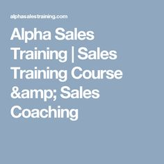 Alpha Sales Training | Sales Training Course & Sales Coaching