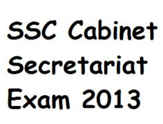 SSC Cabinet Secretariat Admit Card 2013 - SSC CS Exam Hall Ticket 2013