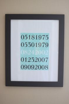 a way for hubby to remember all the important dates.