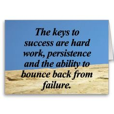 The keys to success are hard work, persistence and the ability to bounce back from failure :)  Want to see how well you are doing with your nutritional habits? Get your FREE No Obligation Wellness Evaluation TODAY! www.WellnessScore.co.uk