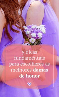 5 dicas fundamentais para escolheres as melhores damas de honor. #casamento #damas #dicas #escolher #tarefas #papéis #estilos #vestidos #casamentospt