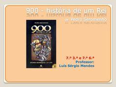900   História de um rei by Carlos Pinheiro via slideshare