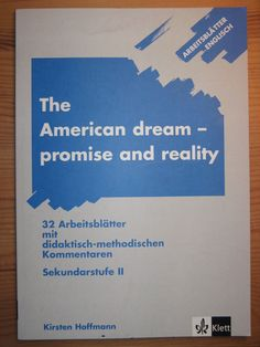 THE AMERICAN DREAM - PROMISE AND REALITY  Englisch Kirsten Hoffmann KLETT