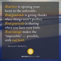 Truelove, gratitude, giving, courage, bryantmcgill.
