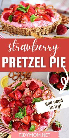 Strawberry Pretzel Pie, Strawberry Filling, Strawberry Recipes, Pretzel Pie Recipe, Pretzel Crust, Tart Recipes, Side Dish Recipes, Cooking Recipes, Dessert Recipes