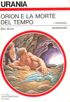 1196 	 ORION E LA MORTE DEL TEMPO 10/1/1993 	 ORION IN THE DYING TIME (1990)  Copertina di  Oscar Chichoni 	  BEN BOVA