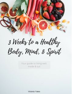 3 Weeks to a Healthy Body, Mind, & Spirit. Do you feel alone in your healthy living journey? Maybe you just don't even know where to start. This 3 week guide to healthy and wholesome living will give you the motivation you need to make small daily changes towards a healthy lifestyle.