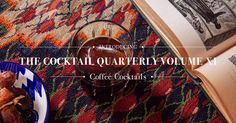 The Cocktail Quarterly: Coffee Cocktail Edition. Pair this with booze. The 7 best cocktails made with coffee Coffee Cocktails, Fun Cocktails, Cocktail Drinks, Cocktail Making, Healthy Drinks, Coffee Shop, Winter, Blog, Recipe