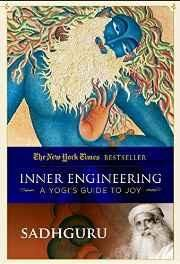 Inner Engineering: A Yogi's Guide to Joy Paperback ? 12 Dec 2016