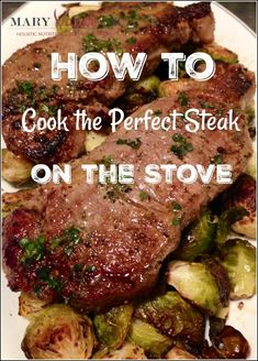 How to Cook the Perfect Steak on the Stove--Mary Vance, NC Steak Recipes Stove, Stove Top Steak, Skirt Steak Recipes, Grilled Steak Recipes, Grilling Recipes, Meat Recipes, Cooking Recipes, Steak On The Stovetop, Recipies