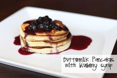 Buttermilk Pancakes with Blueberry Syrup from Bee In Our Bonnet.