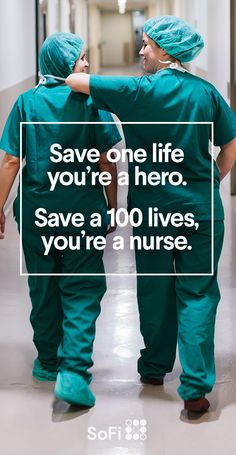 We love this quote. It's just another reason why we're all about saving nurses an average of about $20K on their nursing school loans. So they can get back to doing what they do best: saving lives.