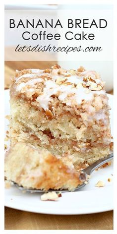 Banana Bread Coffee Cake Recipe | Banana bread and coffee cake come together in this delicious recipe, featuring a cinnamon infused crumb topping and a powdered sugar glaze.
