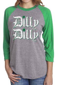 f616f08f00d PATRICKS DAY Shirt - Dilly Dilly Shirt - Unisex - Raglan Baseball Tee -  Vintage Print - Super So