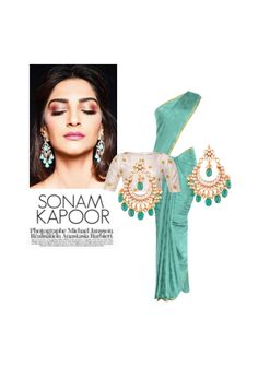 'Sonam Kapoor' by me on Limeroad featuring Non Precious Green Earrings with Multi Color Sarees
