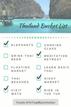 The Things My Eyes Have Seen made a Thailand Bucket List, read about the progress here