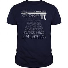Awesome Tee Pi day 2017 come to the Math side Shirts & Tees