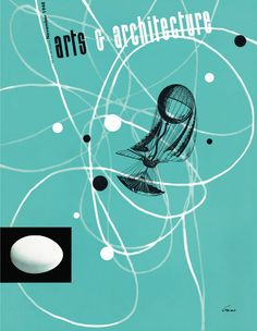Screen Shot 2014-07-01 at 6.51.46 AM -- Arts and Architecture cover, November 1948, designed by Saul Bass.