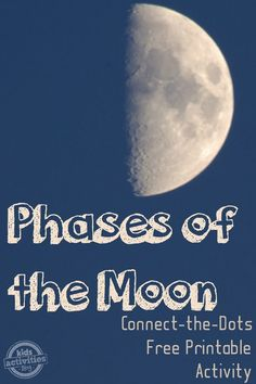 Phases of the Moon: Moon Activities {and a free printable!} Science Week, Teaching Science, Science For Kids, Teaching Kids, Science Fun, Science Ideas, Science Experiments, Moon Activities, Fun Summer Activities