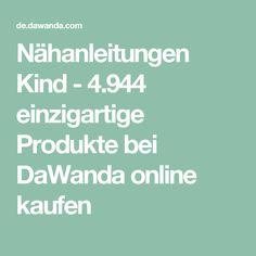Nähanleitungen Kind - 4.944 einzigartige Produkte bei DaWanda online kaufen