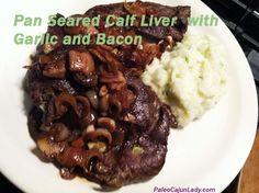 Pan Seared Garlic Liver