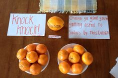 Cute way to ask someone to a dance. Put your name on the baby oranges