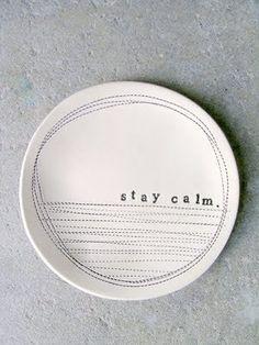 stay calm..