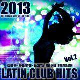 Free MP3 Songs and Albums - LATIN MUSIC - Album - $4.99 - Latin Club Hits 2013, Vol.2 (Kuduro, Salsa, Bachata, Merengue, Reggaeton, Mambo, Cubaton, Dembow, Bolero, Cumbia)
