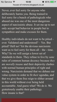 Narcissists are morally insane ... among other things.  So glad its not in my life anymore.