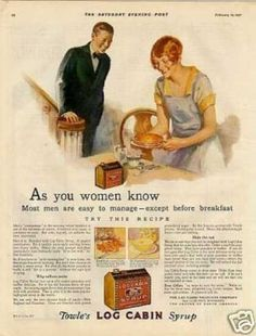 Log Cabin Syrup Color Ad As You Women Know... (1927)