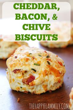 The Happy Flammily: #Ad Bacon, Cheddar, and Chive Biscuits