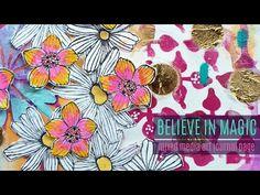 BELIEVE - Mixed Media Art Journal Page - Lulu Art Design Team 2019 - YouTube Art Journal Pages, Wallpaper Stencil, Liquitex, Believe In Magic, Art Store, Ink Pads, Paint Markers, Art Design, Light Art