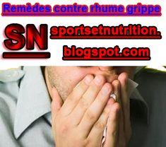 Sport et Nutrition: Remèdes contre le rhume et la grippe