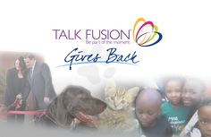 Talk Fusion Gives Back