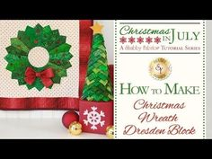 How to Make a Christmas Wreath Dresden Block | with Jennifer Bosworth of Shabby Fabrics - YouTube