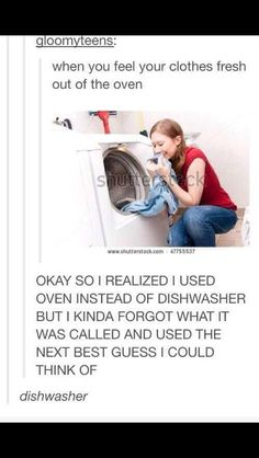 Dishwasher i literally broke out laughing