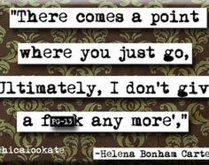 helena bonham carter quotes | Helena Bonham Carter Comes a Point Quote Magnet or Pocket Mirror (no ...