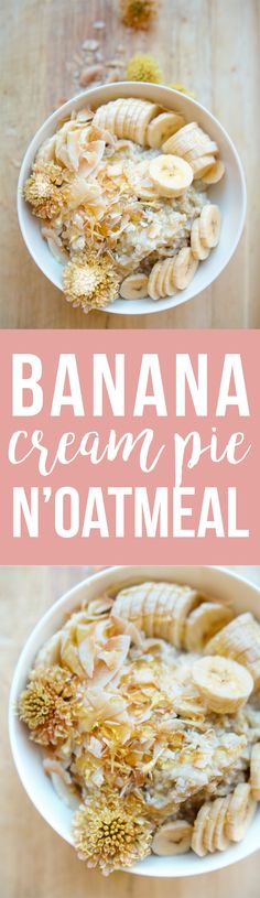 """This Banana Cream Pie """"N'Oatmeal"""" (that's NOT OATMEAL) is a fruit-sweetened, creamy coconut breakfast alternative to cereal. Click to get the recipe!"""