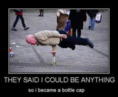 they-said-i-could-be-anything-so-i-became-a-bottle-cap