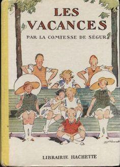 Comtesse de Ségur, Les Vacances, ill. André Pécoud (Hachette)