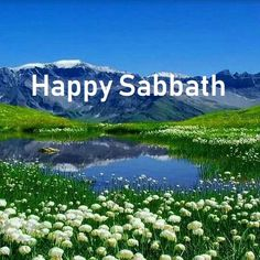 Happy Sabbath Images, Happy Sabbath Quotes, Psalm 25 5, Isaiah 55, Beulah Land, Sabbath Day, Morning Inspirational Quotes, Jesus Calling, Light Of Life