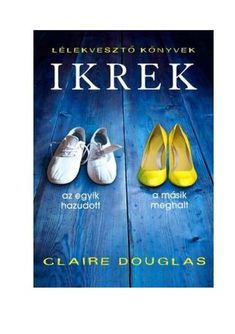"Cover of ""Claire douglas ikrek"" Chanel Ballet Flats, Salvatore Ferragamo, Book Worms, Claire, Books, Cover, Products, Libros, Chanel Ballerina Flats"