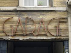 Garage Vintage Typography from Brussels Walls