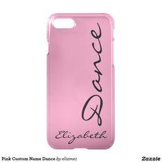 Pink Custom Name Dance iPhone 7 Case