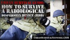 Urban Survival Guide – How to Survive a Radiological Dispersion Device (RDD)