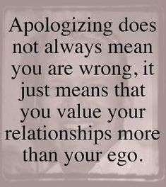 Yep. I feel like more times than not, I end up apologizing first because I understand this concept.
