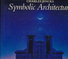 Towards a Symbolic Architecture: The Thematic House Charles Jencks 1985 1st DJ