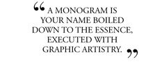 Everything You Wanted to Know About Monogramming  by Glenn O'Brien - J.Crew   Blog