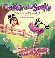 The Year of the Snake: Tales from the Chinese Zodiac (Tales from the Chinese Zodiac) : Hardback : Oliver Clyde Chin, Oliver Chin, Jennifer Wood : 9781597020381 Cute Kids Crafts, New Year's Crafts, Chinese New Year Crafts, Happy Chinese New Year, Jennifer Wood, Year Of The Snake, Cool Mom Picks, New Children's Books, Chinese Zodiac