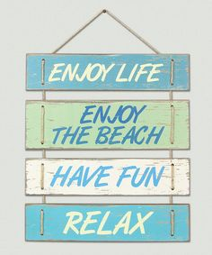 eNJOY THE WATER!  Another great find on #zulily! 'Enjoy Life' Wall Sign #zulilyfinds